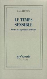 Le temps sensible ; Proust et l'expérience littéraire - Couverture - Format classique