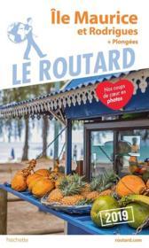 Guide du Routard ; Ile Maurice et Rodrigues (édition 2019) - Couverture - Format classique