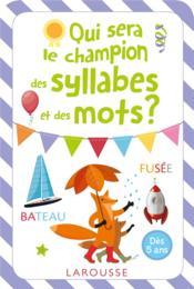 Qui sera le champion des syllabes et des mots ? - Couverture - Format classique