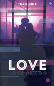 Love crescendo - Couverture - Format classique