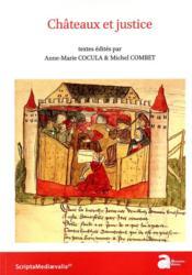 Châteaux et justice - Couverture - Format classique