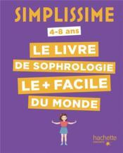 Simplissime ; le livre de sophrologie le + facile du monde - Couverture - Format classique