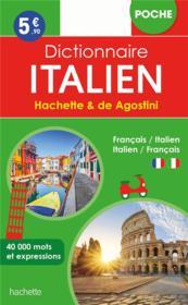 Dictionnaire Hachette & de Agostini poche ; français-italien / italien-français - Couverture - Format classique