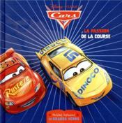 Cars ; petites histoires de grands héros ; la passion de la course - Couverture - Format classique