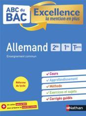 ABC DU BAC EXCELLENCE T.53 ; allemand ; 2de, 1re, terminale (édition 2021) - Couverture - Format classique