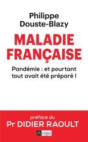 Maladie française ; pandémie : et pourtant tout avait été preparé ! - Couverture - Format classique
