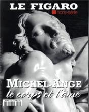 Michel-Ange, le corps et l'âme - Couverture - Format classique