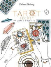Tarot secret : un livre à colorier - Couverture - Format classique