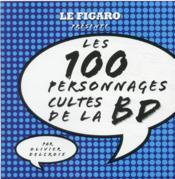 Guide Figaro ; les 100 personnages cultes de la BD - Couverture - Format classique