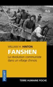 Fanshen ; la révolution communiste dans un village chinois - Couverture - Format classique