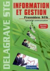 Information et gestion 1re stg eleve - Couverture - Format classique