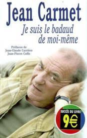 Je Suis Le Badaud De Moi-Meme - Couverture - Format classique