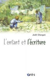 Enfant et l'ecriture (l') - Couverture - Format classique