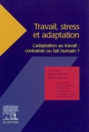 Travail, Stress Et Adaptation - Couverture - Format classique