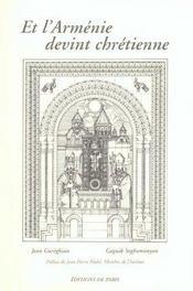 Et l'Arménie devint chrétienne - Intérieur - Format classique