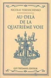 Au Dela De La Quatrieme Voie - Couverture - Format classique