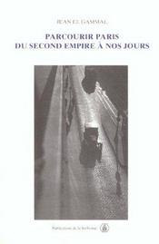 Parcourir paris du second empire a nos jours - Intérieur - Format classique