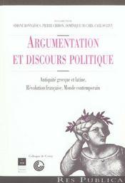 Argumentation et discours politique antiquite grecque et latine, revolution francaise, monde contemp - Intérieur - Format classique