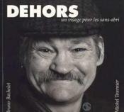 Dehors, un visage pour les sans-abri - Couverture - Format classique