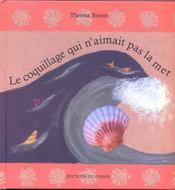 Le Coquillage Qui N'Aimait Pas La Mer - Intérieur - Format classique