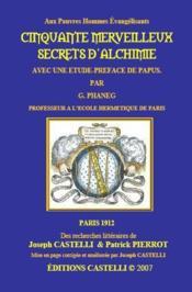 Cinquante merveilleux secrets d'alchimie - Couverture - Format classique