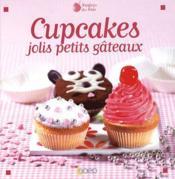 Cupcakes jolis petits gateaux - Couverture - Format classique