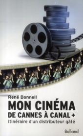 Mon cinéma, de Cannes à Canal + - Couverture - Format classique