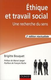 Éthique et travail social ; une recherche du sens (2e édition) - Couverture - Format classique