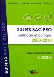 Sujets bac pro - methode et corriges 2000-2010 - Couverture - Format classique