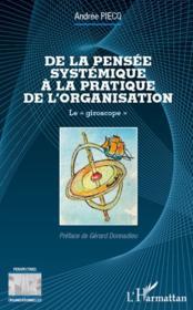 De la pensée systémique à la pratique de l'organisation ; le