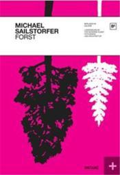 Michael Sailstorfer Forst /Anglais/Allemand - Couverture - Format classique