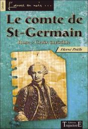 Le comte de St-Germain ; rose croix invisible - Couverture - Format classique