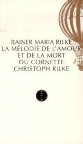 La mélodie de l'amour et de la mort du cornette Christoph Rilke - Couverture - Format classique