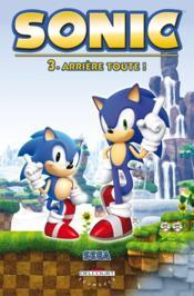 Sonic t.3 ; arrière toute - Couverture - Format classique