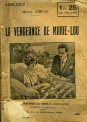 La Vengeance De Marie-Lou. - Couverture - Format classique