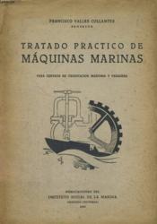 Tratado Practico De Maquinas Marinas - Couverture - Format classique