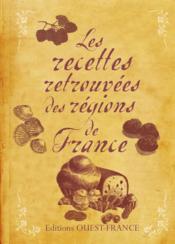 Les recettes retrouvées des régions de France - Couverture - Format classique