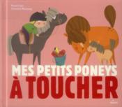 Mes petits poneys à toucher - Couverture - Format classique