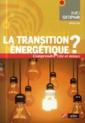 La transition énergétique ? - Couverture - Format classique