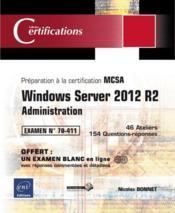 Windows server 2012 R2 ; administration - Préparation à la certification MCSA ; examen 70-411 - Couverture - Format classique