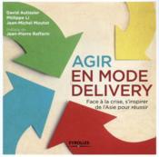 Agir en mode delivery ; face à la crise ; s'inspirer de l'Asie pour réussir - Couverture - Format classique