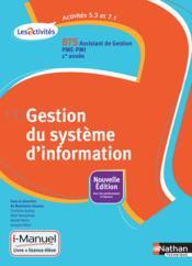 Gestion système d'information ; activités 5.3 et 7.1 ; BTS 1re année ; livre +licence élève (édition 2015) - Couverture - Format classique