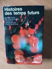 HISTOIRES DES TEMPS FUTURS quinze récits de science fiction - Couverture - Format classique