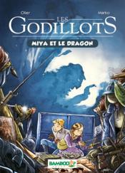 Les Godillots T.2 ; Miya et le dragon - Couverture - Format classique