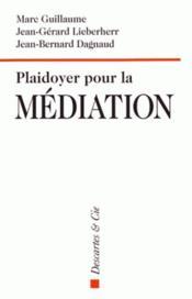 Plaidoyer pour la médiation - Couverture - Format classique