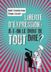 Liberté d'expression parlons-en ! en toute liberté - Couverture - Format classique