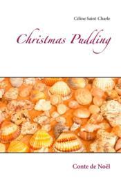 Christmas pudding ; conte de Noël - Couverture - Format classique