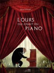 L'ours qui jouait du piano - Couverture - Format classique