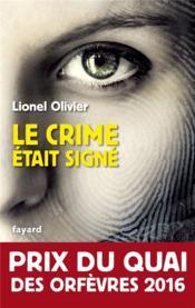Le crime était signé - Couverture - Format classique