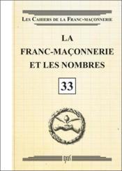 La franc-maçonnerie et les nombres - Couverture - Format classique